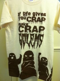 Crap Golem T-shirt